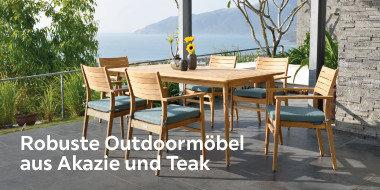 Robuste Outdoormöbel aus Akazie und Teak