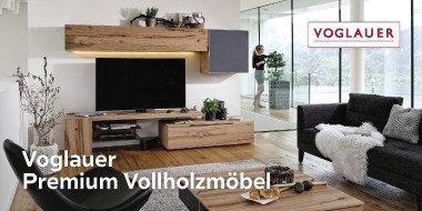 Voglauer Premium Vollholzmöbel
