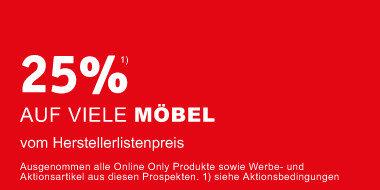 25% auf viele Möbel vom Herstellerlistenpreis