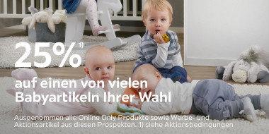 25% auf einen von vielen Babyartikeln Ihrer Wahl