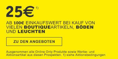 25€ ab einem Einkaufswert von 100€ bei Kauf von vielen Boutiqueartikeln, Boeden, Leuchten BN528