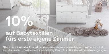 10% auf Babytextilien fürs  erste eigene Zimmer