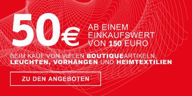 50 Ab 150 Bei Kauf Von Boutiqueartikeln, Leuchten, Vorhu0026auml;ngen Und  Heimtextilien