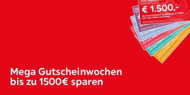 Mega Gutscheinwochen bis zu 1500€ sparen
