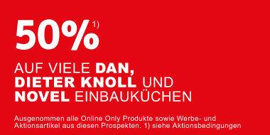 50% auf Dan, DieterKnoll und Novel Einbauküchen  + 48 Monate Zinsfrei  + Gutscheine