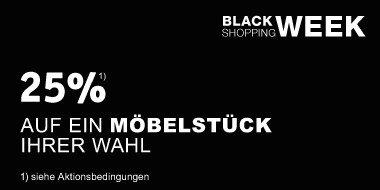 25% auf ein Möbelstück Ihrer Wahl Black Shopping Week