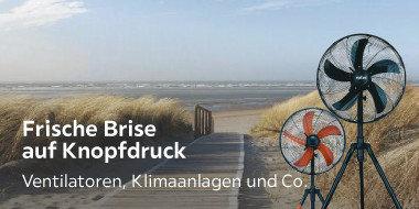 Frische Brise auf Knopfdruck  Ventilatoren, Klimaanlagen und Co.
