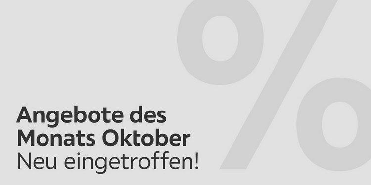 Angebote des Monats Oktober Neu eingetroffen