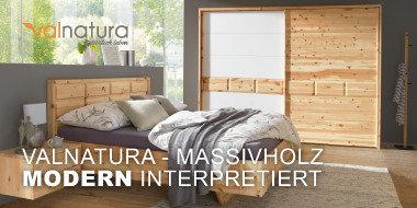 Valnatura Massivholz modern interpretiert