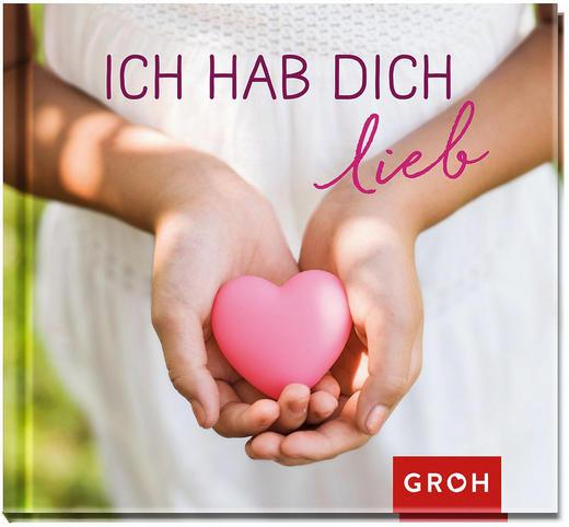 GESCHENKBUCH Ich hab dich lieb - Design (11,4/12,4/1cm) - Groh