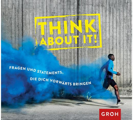 GESCHENKBUCH Think about it - Basics (18,2/17,3/2,5cm) - Groh